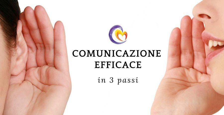Comunicazione efficace: come avvicinarsi agli altri in 3 passi