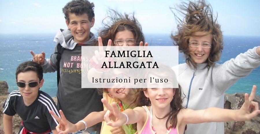 Famiglia allargata: come costruire relazioni positive